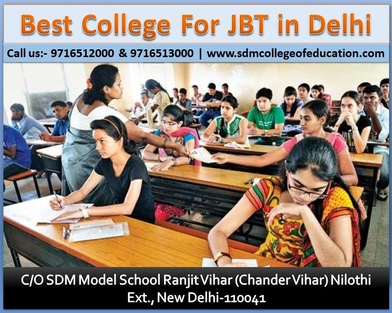 Best College For JBT in Delhi